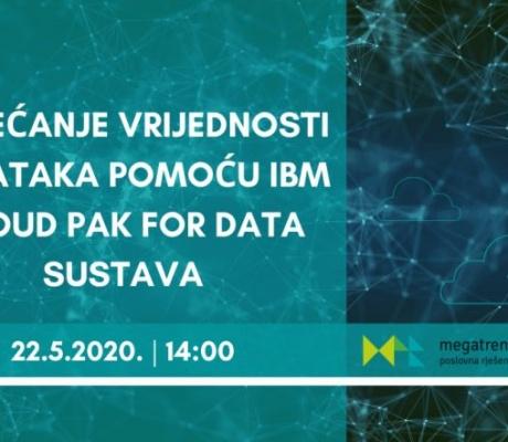 """Prijavite se webinar """"Povećanje vrijednosti podataka pomoću IBM Cloud Pak for Data sustava"""""""